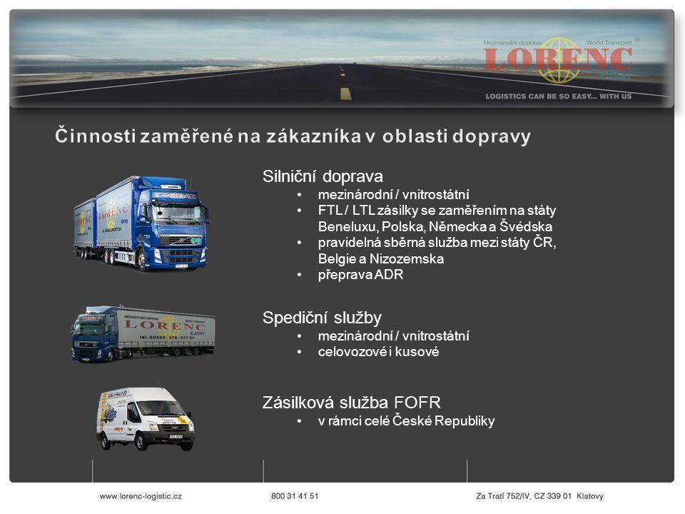 Silniční doprava mezinárodní / vnitrostátní FTL / LTL zásilky se zaměřením na státy Beneluxu, Polska, Německa a Švédska pravidelná sběrná služba mezi