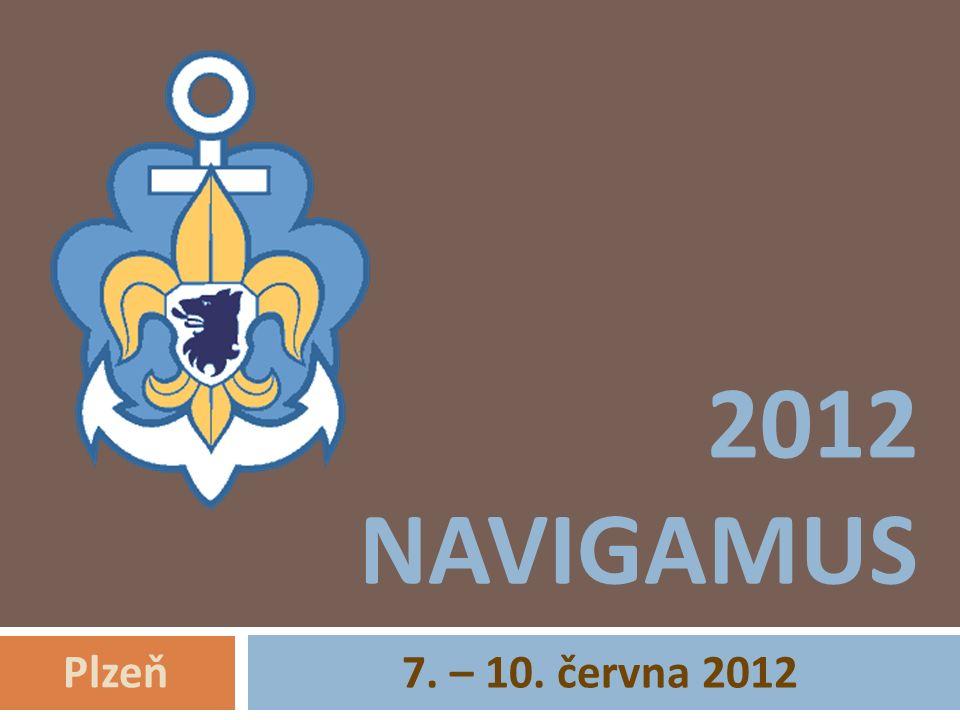 2012 NAVIGAMUS 7. – 10. června 2012 Plzeň