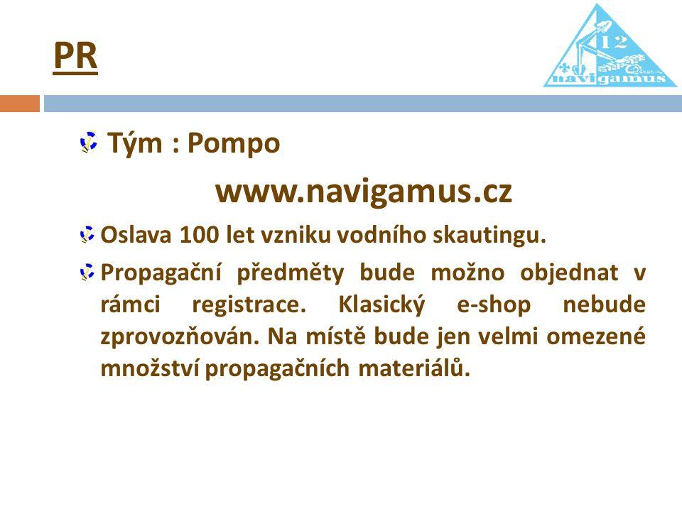 PR Tým : Pompo www.navigamus.cz Oslava 100 let vzniku vodního skautingu. Propagační předměty bude možno objednat v rámci registrace. Klasický e-shop n