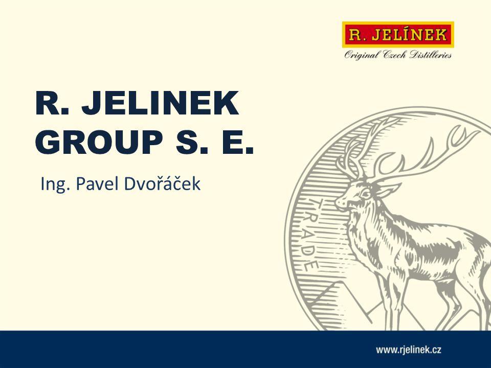 R. JELINEK GROUP S. E. Ing. Pavel Dvořáček