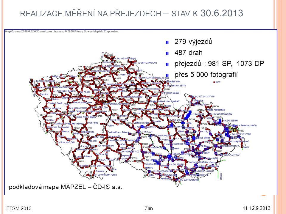 REALIZACE MĚŘENÍ NA PŘEJEZDECH – STAV K 30.6.2013 11-12.9.2013 13 BTSM 2013 Zlín podkladová mapa MAPZEL – ČD-IS a.s.