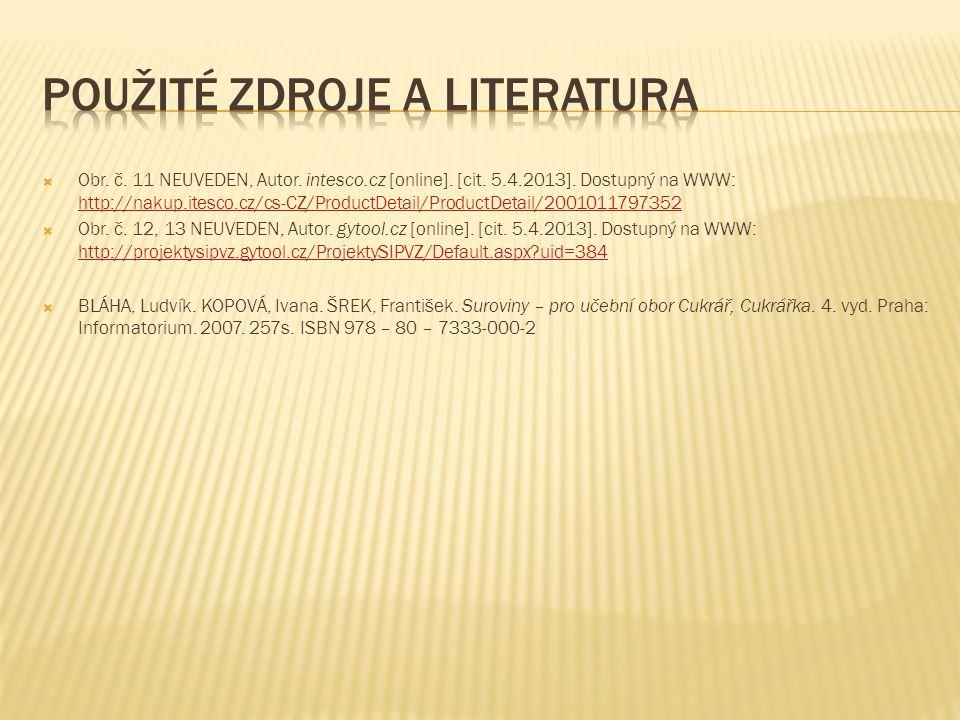  Obr.č. 11 NEUVEDEN, Autor. intesco.cz [online].