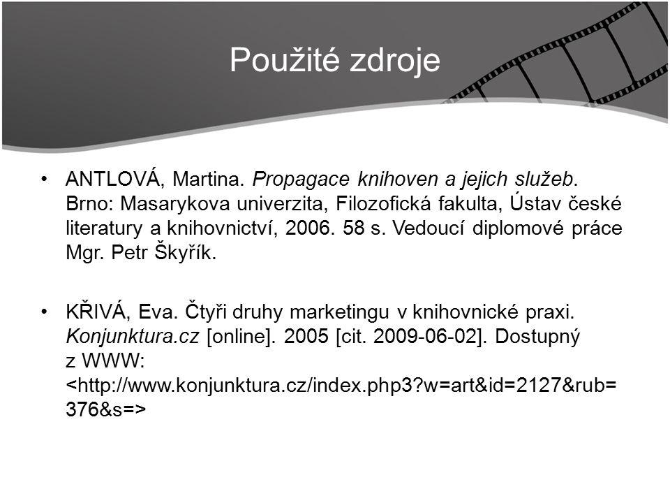 Title ANTLOVÁ, Martina. Propagace knihoven a jejich služeb.