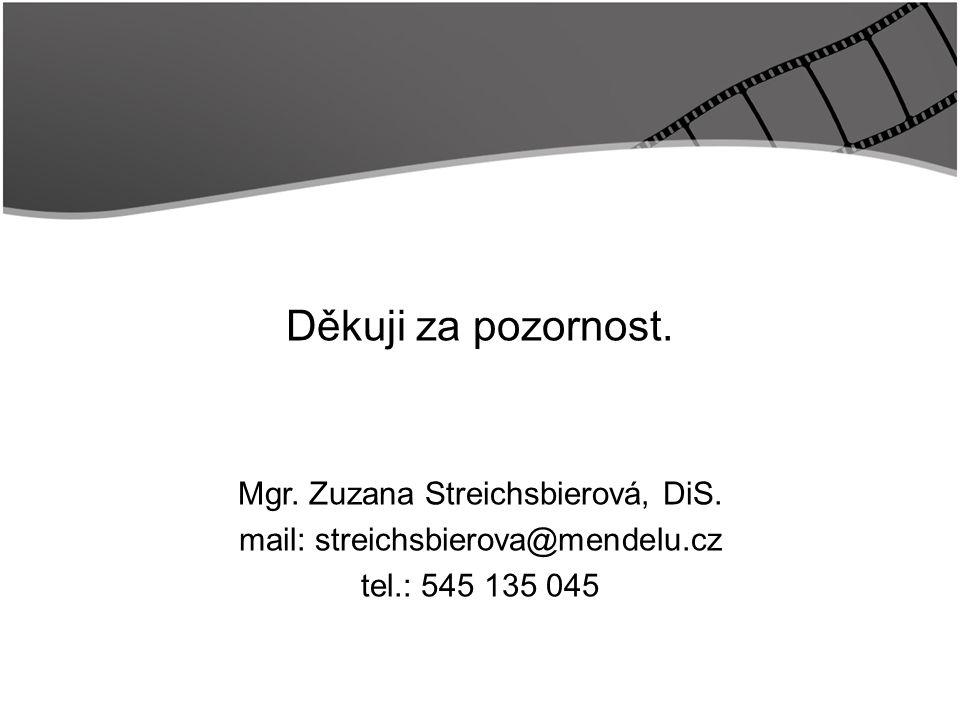 Title Děkuji za pozornost. Mgr. Zuzana Streichsbierová, DiS.