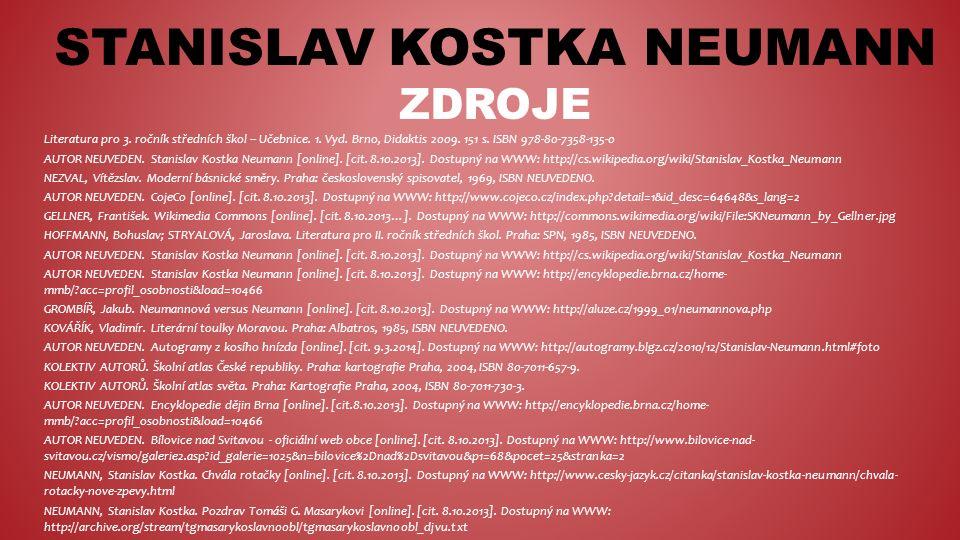 STANISLAV KOSTKA NEUMANN ZDROJE Literatura pro 3. ročník středních škol – Učebnice.