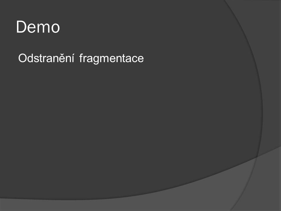 Demo Odstranění fragmentace