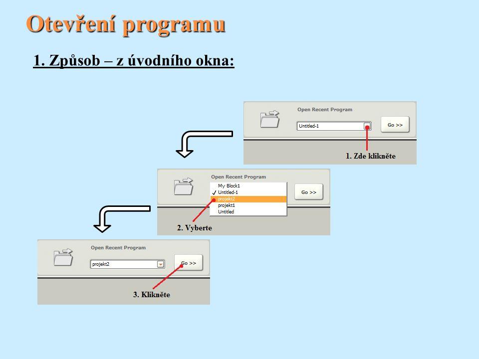 Otevření programu 1. Způsob – z úvodního okna: