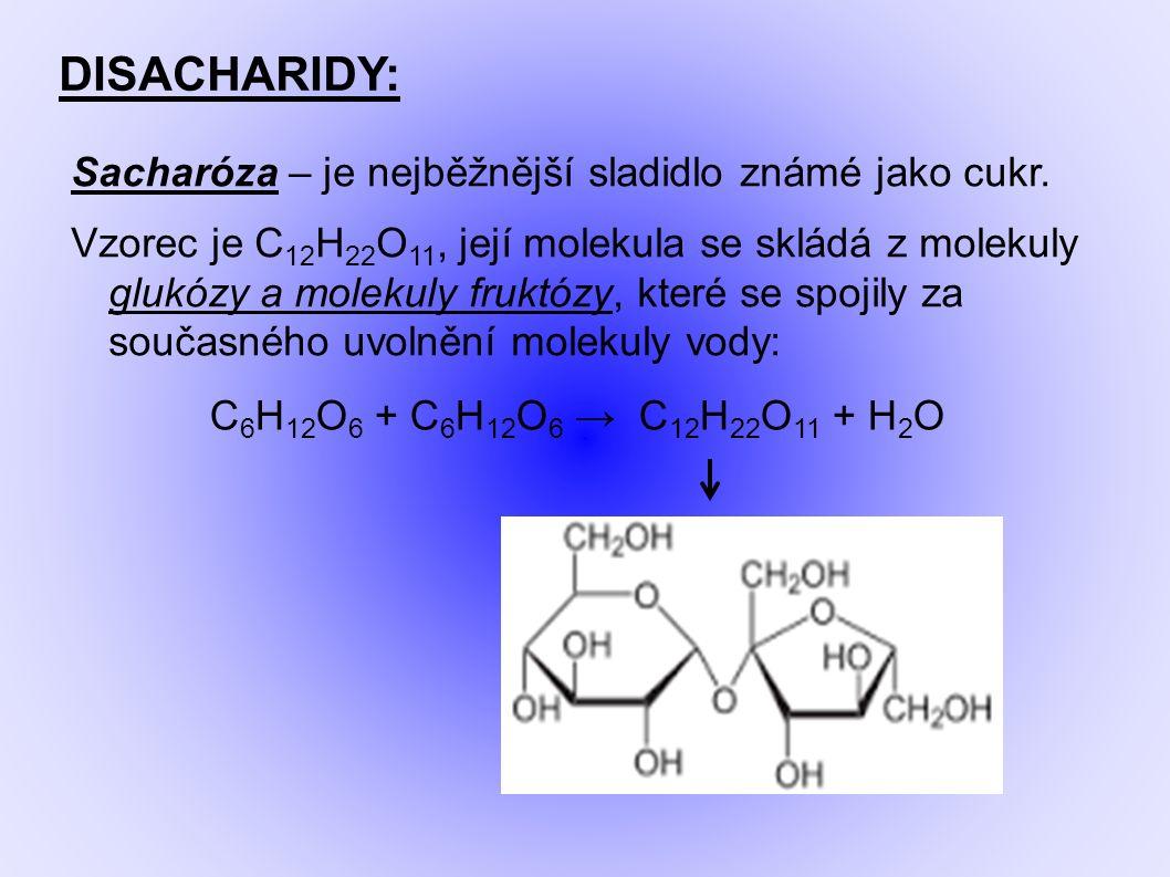 DISACHARIDY: Sacharóza – je nejběžnější sladidlo známé jako cukr.