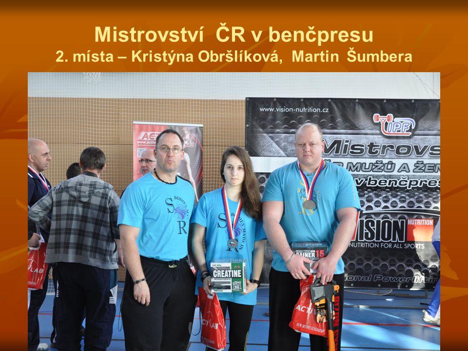 Mistrovství ČR v benčpresu 2.místa – Kristýna Obršlíková, Martin Šumbera Kategorie do 120 kg 1.
