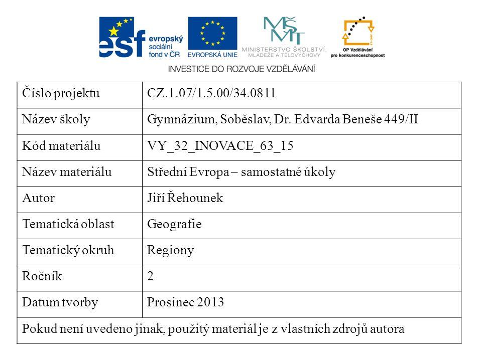 Střední Evropa Samostatné úkoly