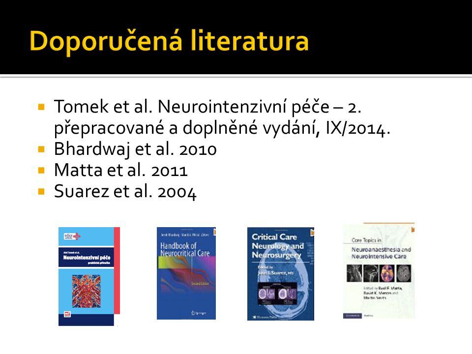  Tomek et al.Neurointenzivní péče – 2. přepracované a doplněné vydání, IX/2014.