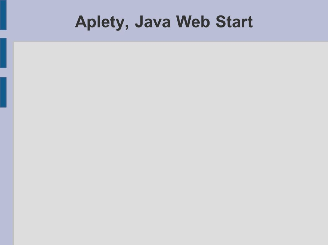 Aplety, Java Web Start