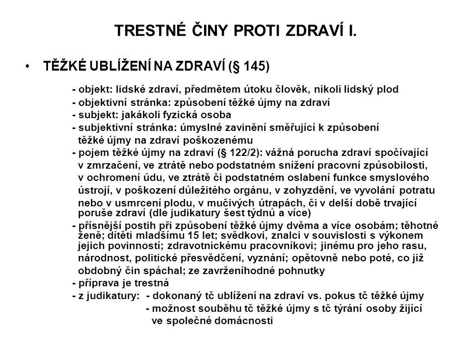 TRESTNÉ ČINY PROTI ZDRAVÍ I.