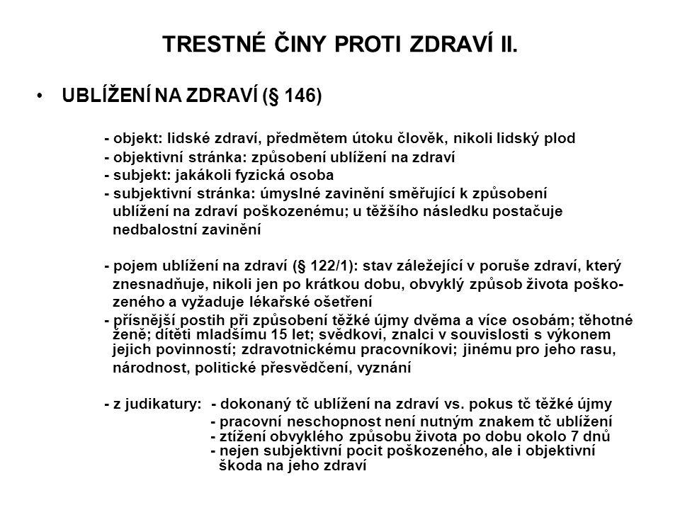 TRESTNÉ ČINY PROTI ZDRAVÍ II.