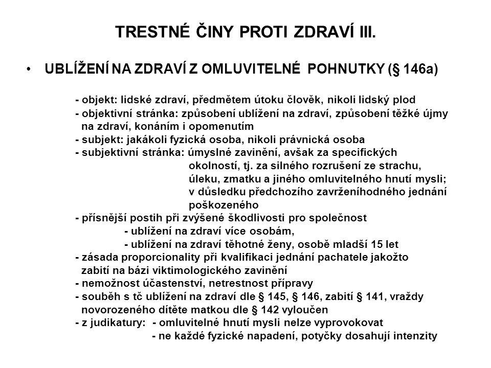 TRESTNÉ ČINY PROTI ZDRAVÍ III.