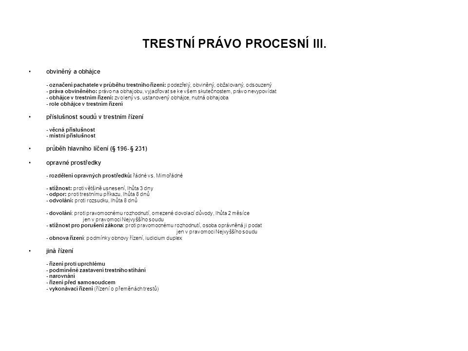 TRESTNÍ PRÁVO PROCESNÍ III.