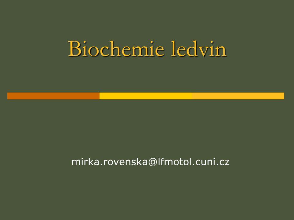 Biochemie ledvin mirka.rovenska@lfmotol.cuni.cz