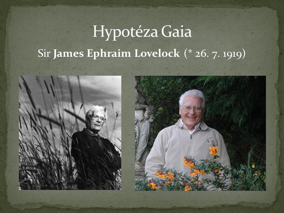 Sir James Ephraim Lovelock (* 26. 7. 1919)