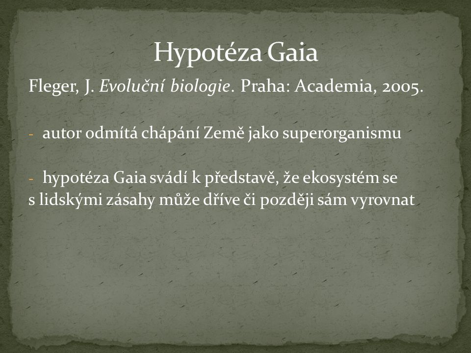 Fleger, J. Evoluční biologie. Praha: Academia, 2005.