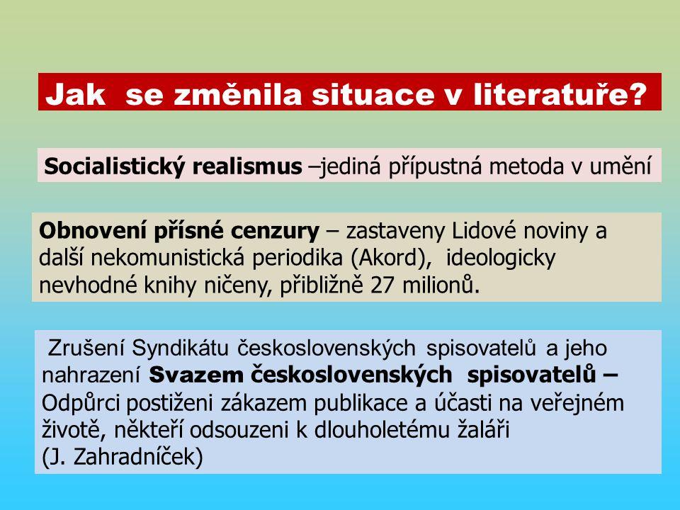 Jak se změnila situace v literatuře.