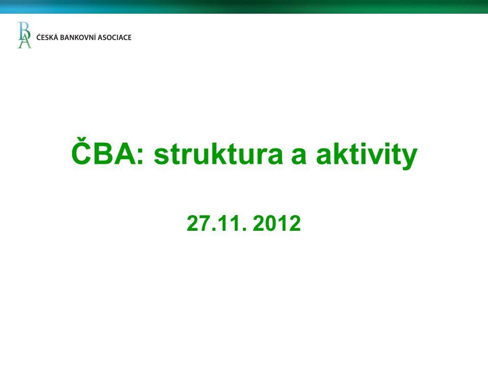 Výběr hlavních aktivit ČBA Platforma pro odpovědné financování Průběžně modernizujeme webovskou stránku ČBA Novinkou je např.