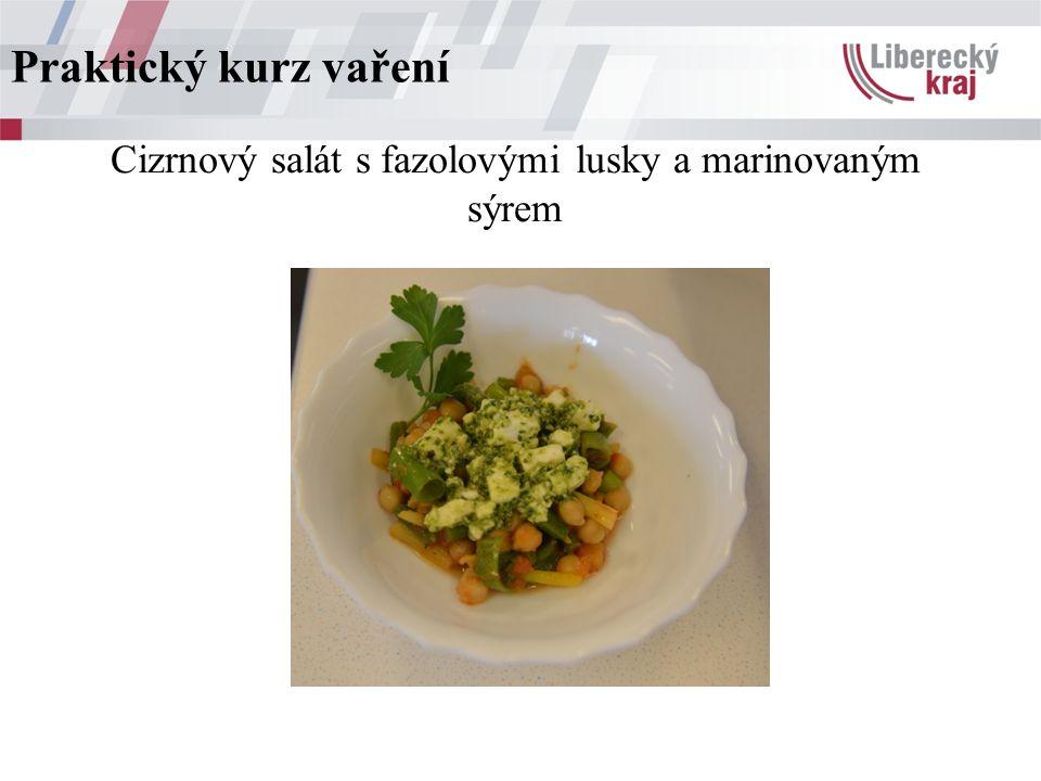 Cizrnový salát s fazolovými lusky a marinovaným sýrem Praktický kurz vaření
