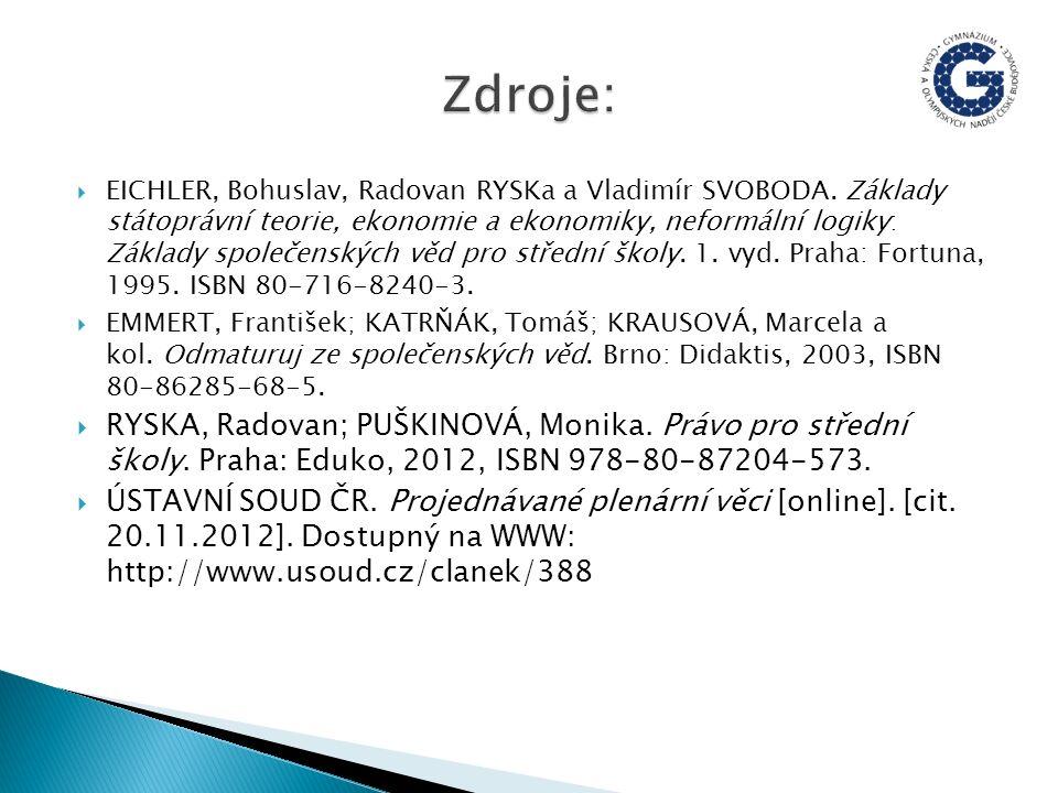  EICHLER, Bohuslav, Radovan RYSKa a Vladimír SVOBODA.