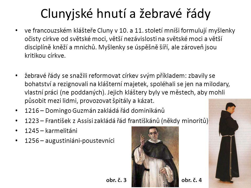 Clunyjské hnutí a žebravé řády ve francouzském klášteře Cluny v 10.