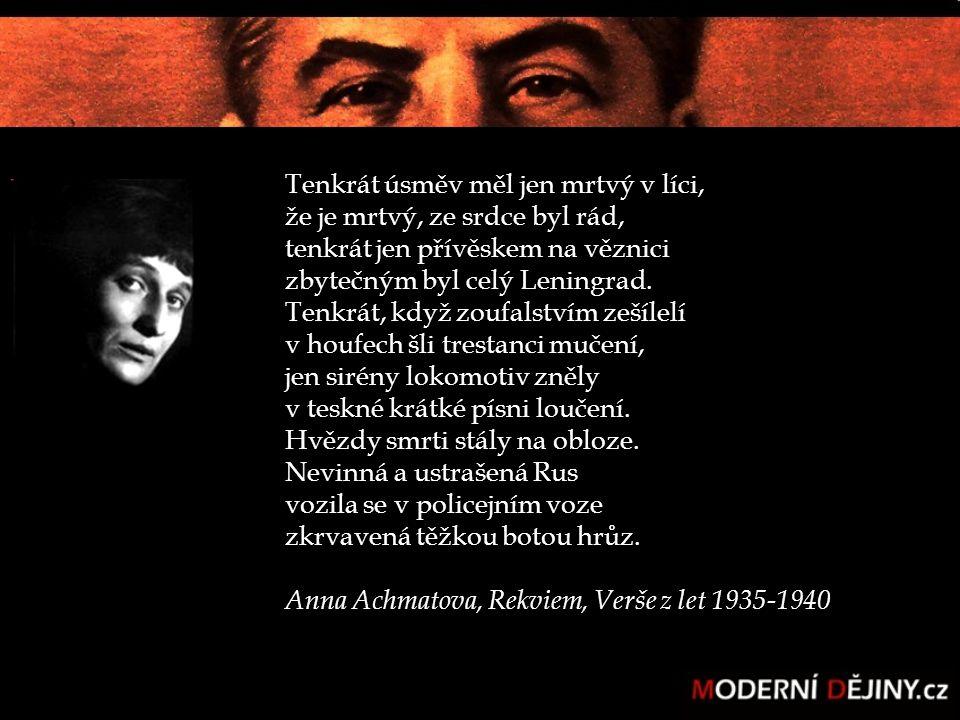 Tenkrát úsměv měl jen mrtvý v líci, že je mrtvý, ze srdce byl rád, tenkrát jen přívěskem na věznici zbytečným byl celý Leningrad.