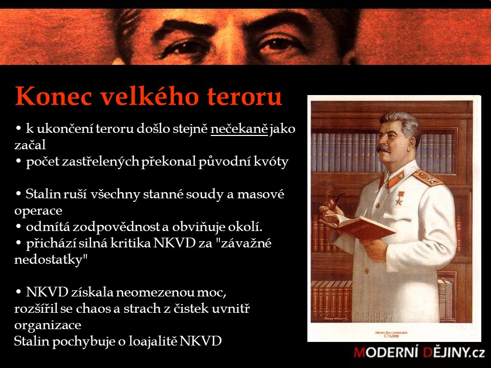 Konec velkého teroru k ukončení teroru došlo stejně nečekaně jako začal počet zastřelených překonal původní kvóty Stalin ruší všechny stanné soudy a m