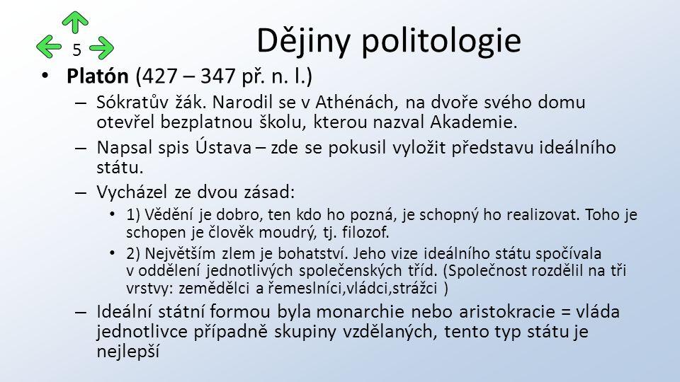 Platón (427 – 347 př. n. l.) – Sókratův žák.