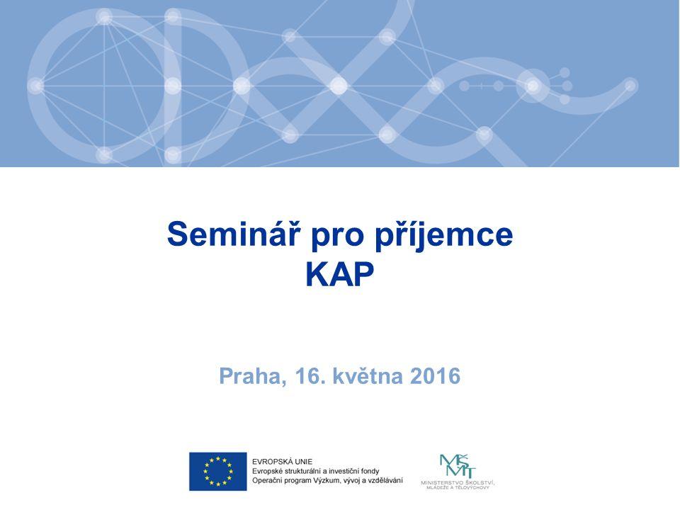 Seminář pro příjemce KAP Praha, 16. května 2016