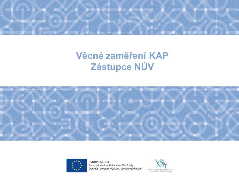 Věcné zaměření KAP Zástupce NÚV