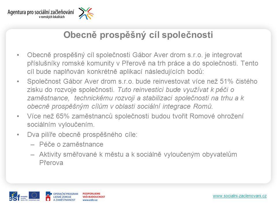 www.socialni-zaclenovani.cz Obecně prospěšný cíl společnosti Obecně prospěšný cíl společnosti Gábor Aver drom s.r.o.
