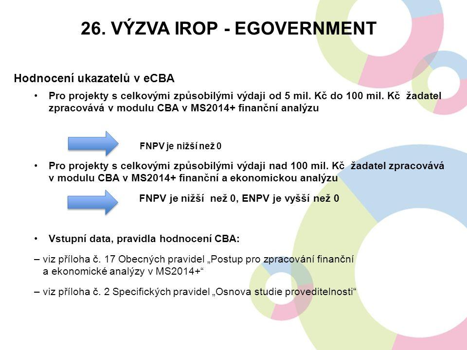 Hodnocení ukazatelů v eCBA Pro projekty s celkovými způsobilými výdaji od 5 mil.