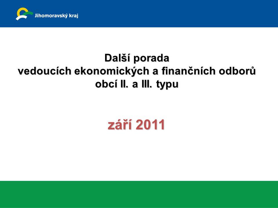 Další porada vedoucích ekonomických a finančních odborů obcí II. a III. typu září 2011