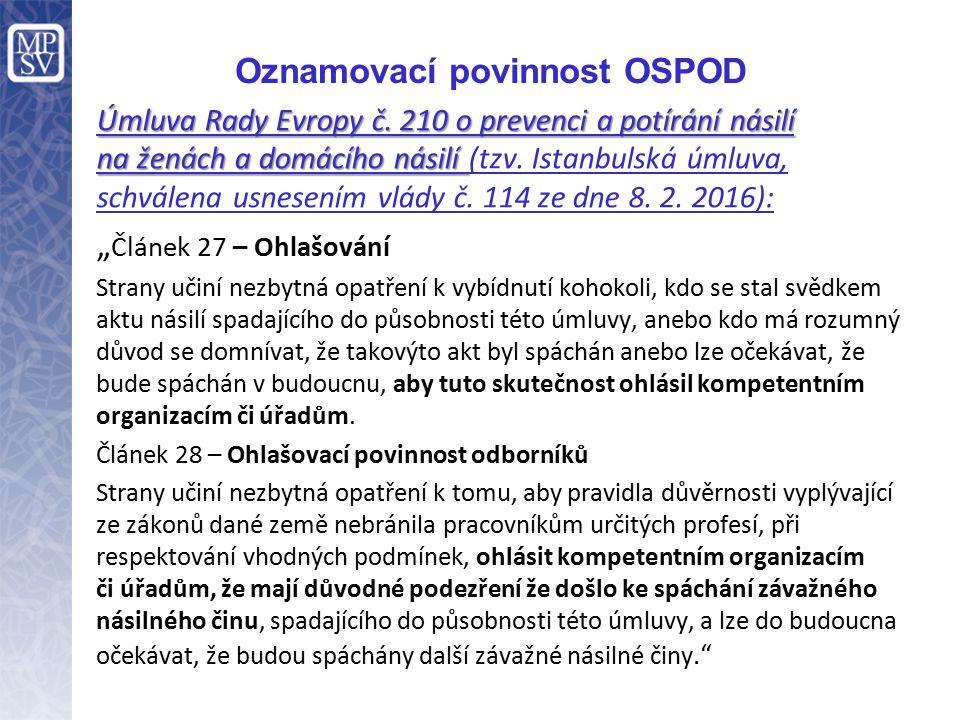 Oznamovací povinnost OSPOD Úmluva Rady Evropy č.