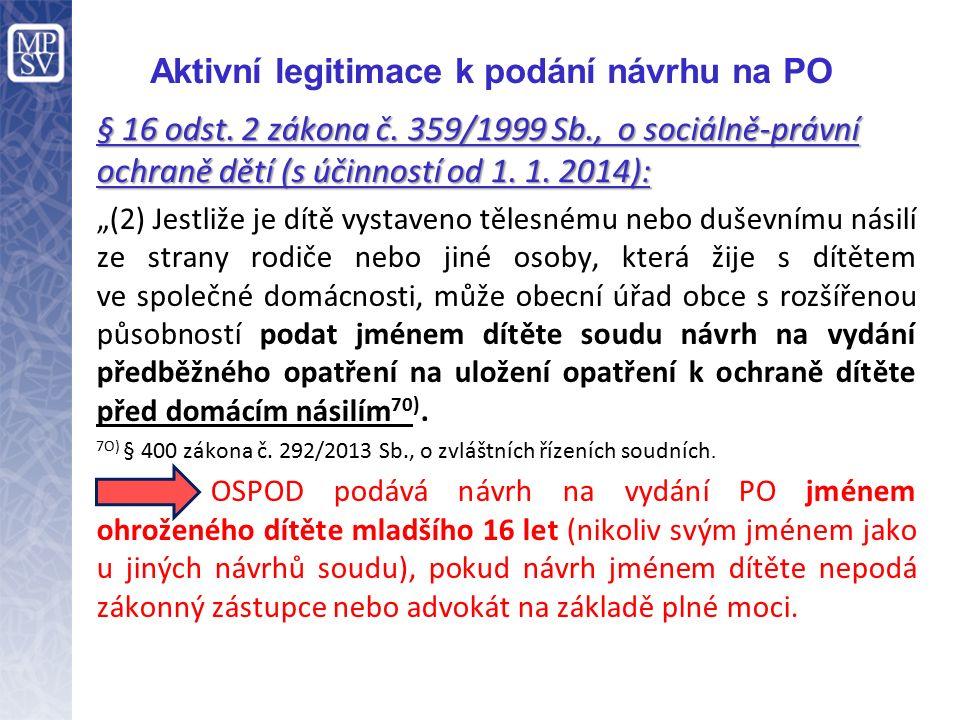 Aktivní legitimace k podání návrhu na PO § 16 odst.