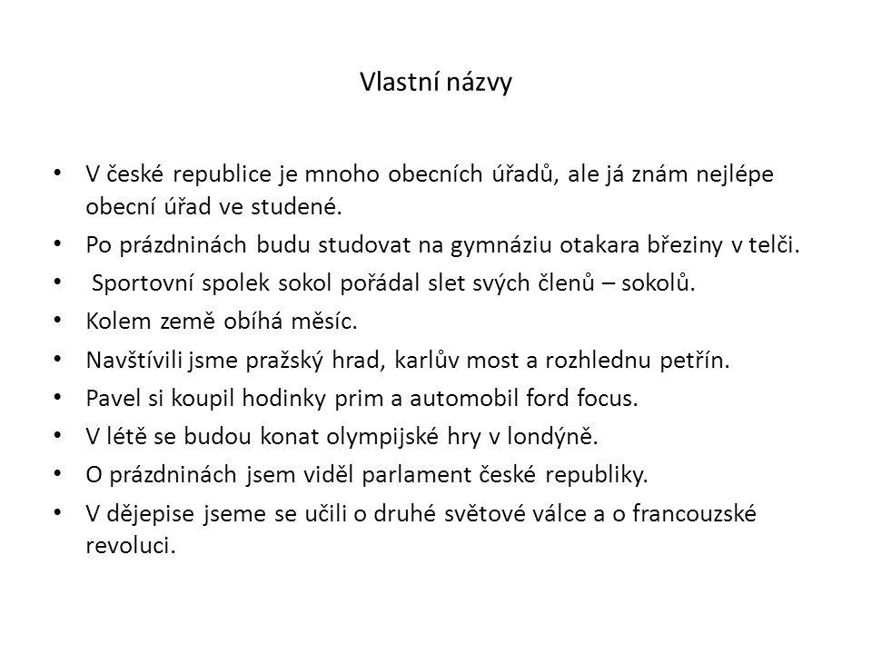Řešení V České republice je mnoho obecních úřadů, ale já znám nejlépe Obecní úřad ve Studené.