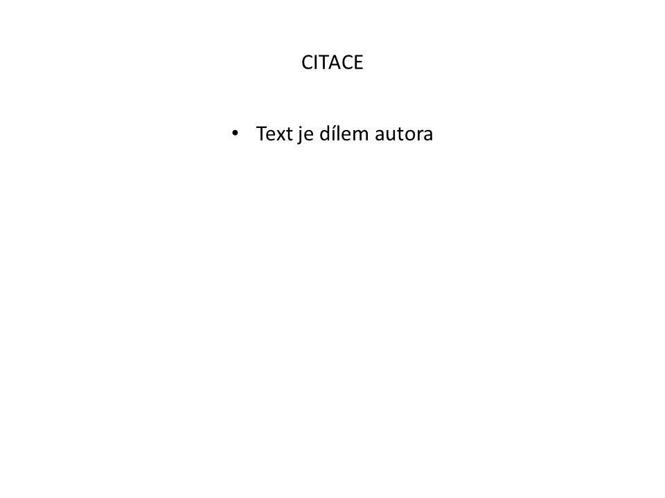 CITACE Text je dílem autora