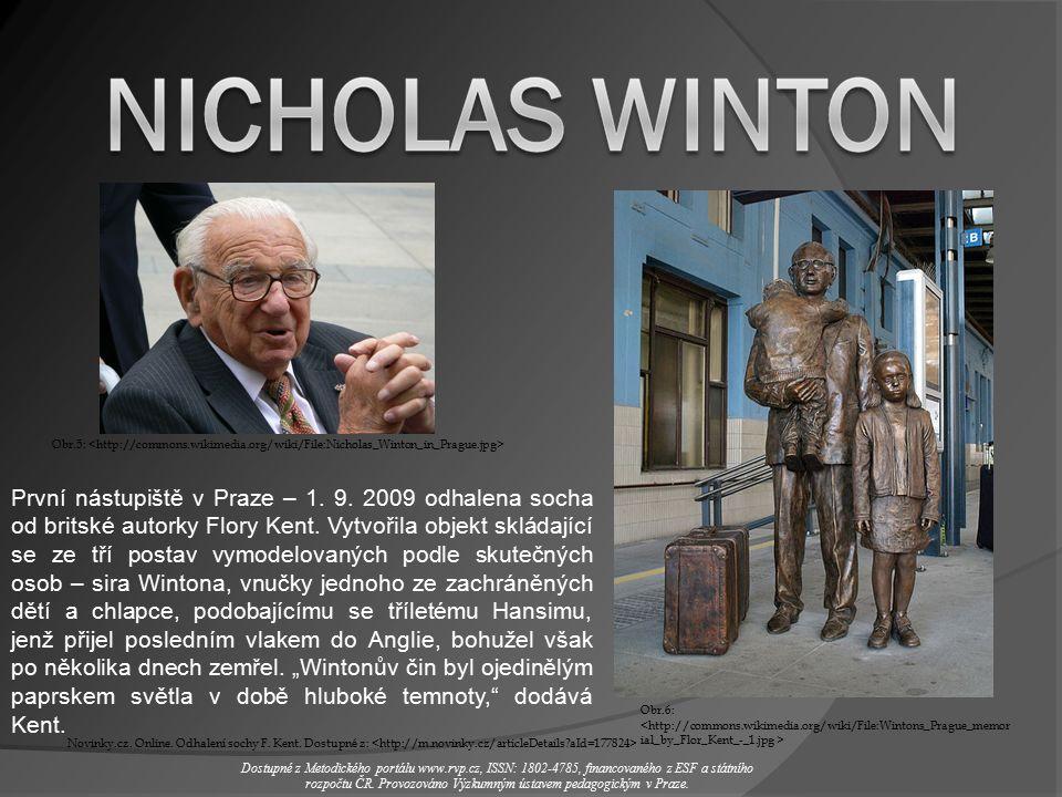 Nicholas Winton se narodil 1909 rodičům německo-židovského původu v Anglii, v Londýně...