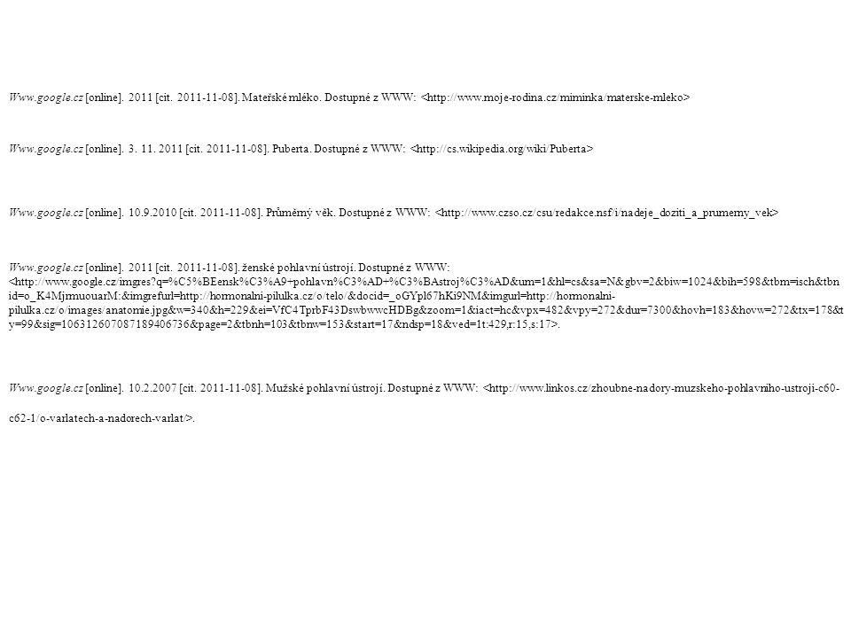 Www.google.cz [online]. 2011 [cit. 2011-11-08]. Mateřské mléko.