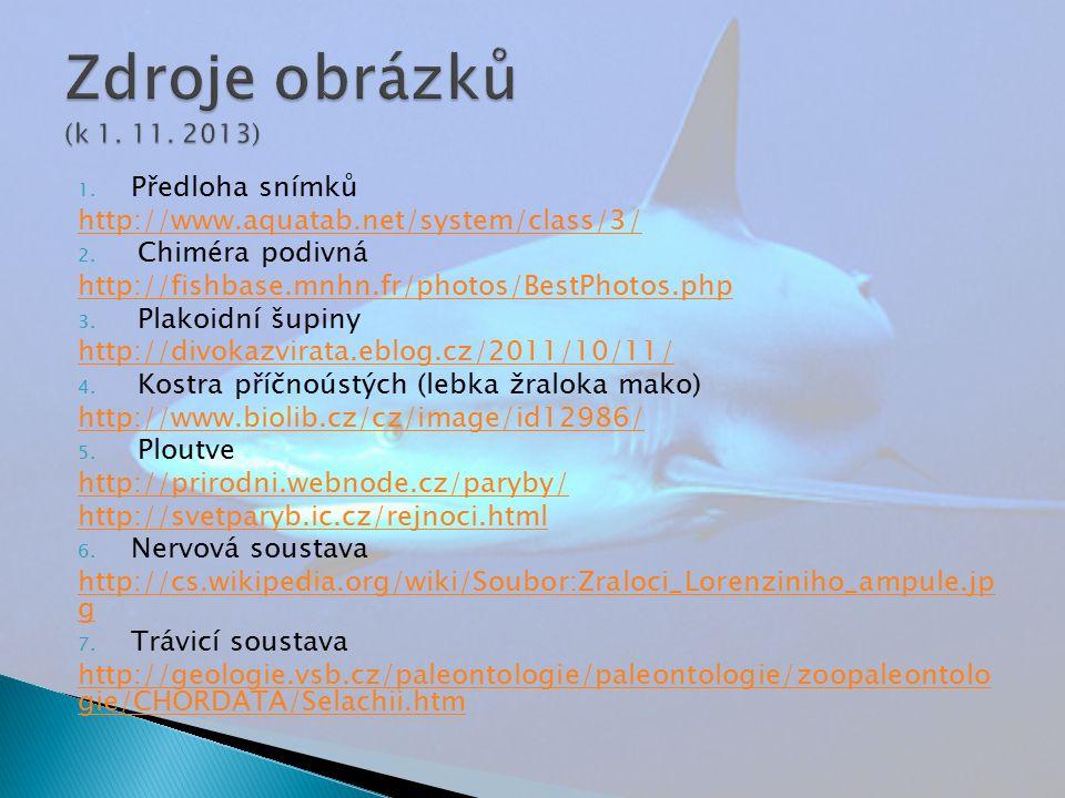 1. Předloha snímků http://www.aquatab.net/system/class/3/ 2.