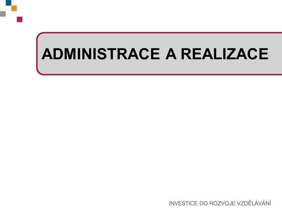 ADMINISTRACE A REALIZACE