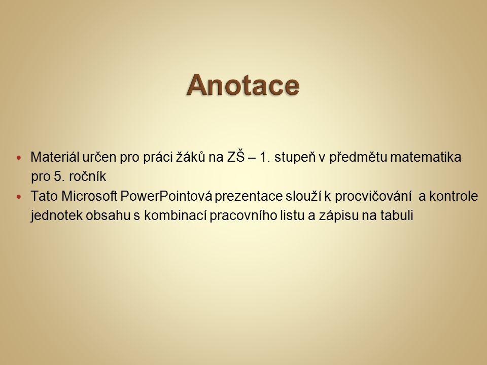 List č.5, 6, 7, 8:  Názorná ukázka velikosti jednotek obsahu List č.