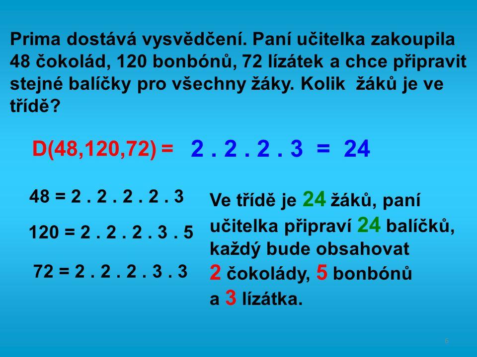 6 Prima dostává vysvědčení.