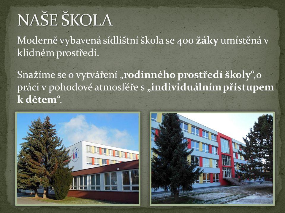 """Moderně vybavená sídlištní škola se 400 žáky umístěná v klidném prostředí. Snažíme se o vytváření """"rodinného prostředí školy"""",o práci v pohodové atmos"""