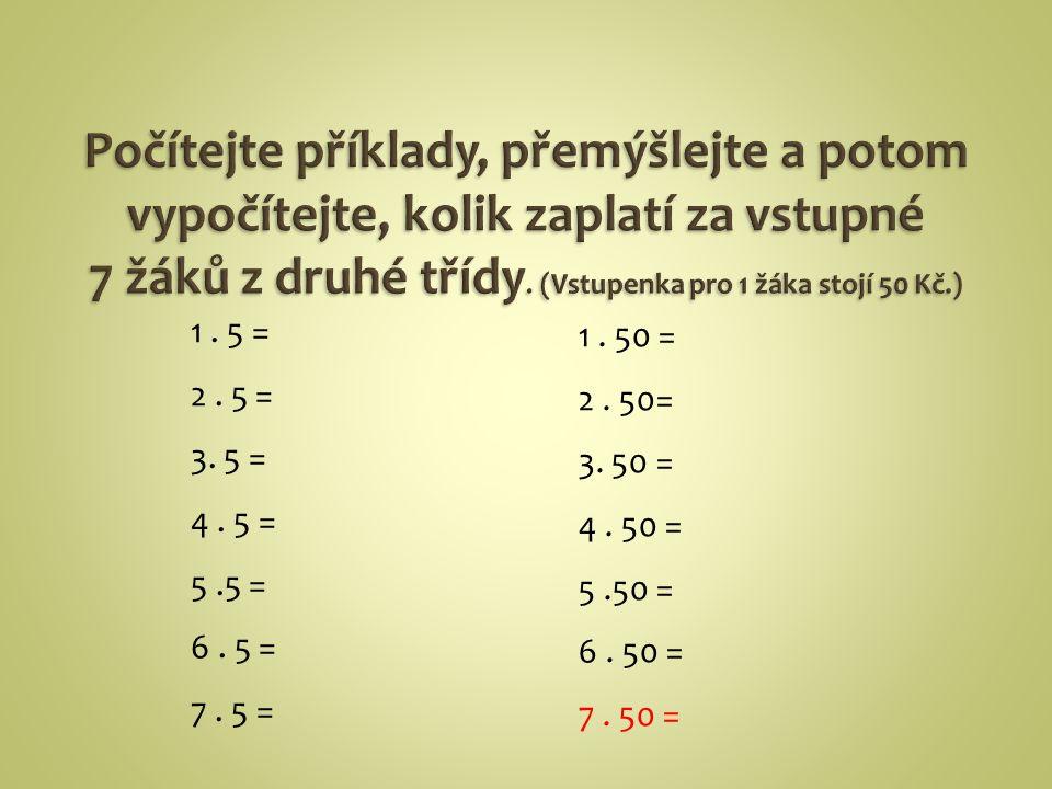 1.5 = 2. 5 = 3. 5 = 4. 5 = 5.5 = 6. 5 = 7. 5 = 1.