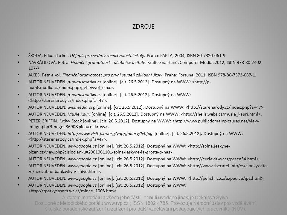ZDROJE ŠKODA, Eduard a kol. Dějepis pro sedmý ročník zvláštní školy.