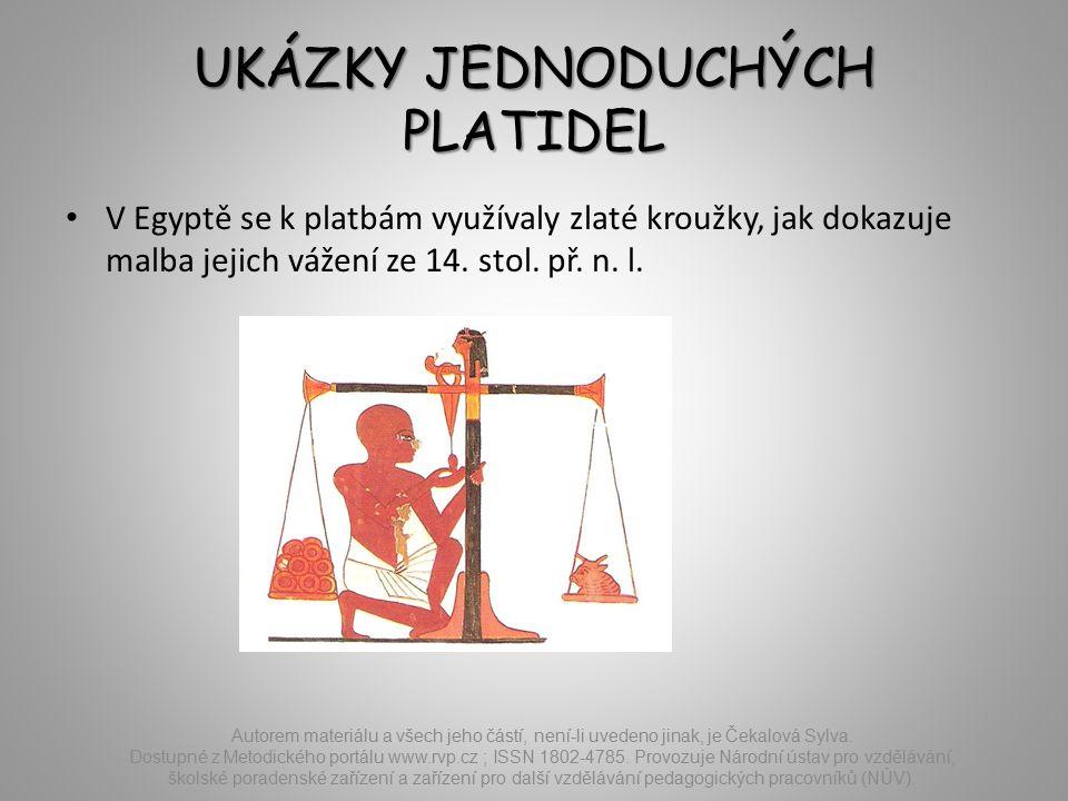 UKÁZKY JEDNODUCHÝCH PLATIDEL Autorem materiálu a všech jeho částí, není-li uvedeno jinak, je Čekalová Sylva.